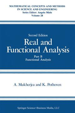 Cover of the book Real and functional analysis Part B : functional analysis (Mathematical concepts and methods in science & engrg vol.28) (2nd ed' 85)