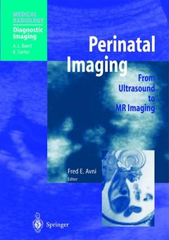Couverture de l'ouvrage Perinatal imaging. From ultrasound to MR imaging
