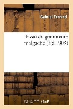 Couverture de l'ouvrage Essai de grammaire malgache