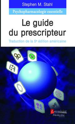 Couverture de l'ouvrage Psychopharmacologie essentielle : le guide du prescripteur