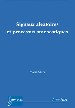 Cover of the book Signaux aléatoires et processus stochastiques
