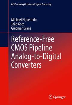 Couverture de l'ouvrage Reference-free cmos pipeline analog-to-digital converters