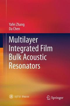 Couverture de l'ouvrage Multilayer Integrated Film Bulk Acoustic Resonators
