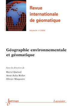 Couverture de l'ouvrage Revue internationale de géomatique Volume 24 N° 3/Juillet-Septembre 2014