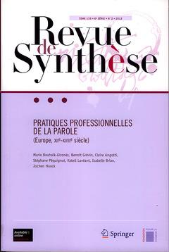 Couverture de l'ouvrage Pratiques professionnelles de la parole (Europe, XIIe - XVIIIe siècle)
