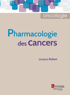 Couverture de l'ouvrage Pharmacologie des cancers