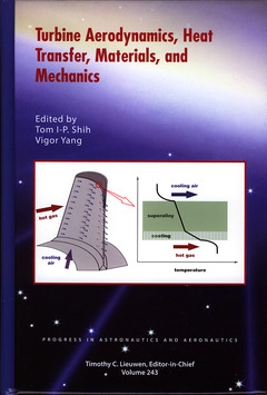 Couverture de l'ouvrage Turbine Aerodynamics Heat Transfer, Materials, and Mechanics