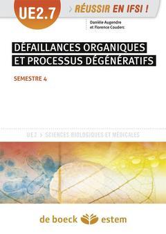 Couverture de l'ouvrage Défaillances organiques et processus dégénératifs, UE 2.7 -  Semestre 4