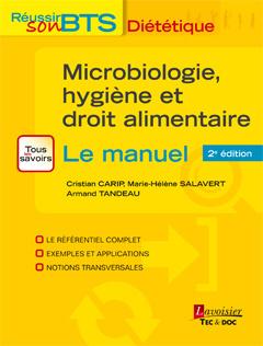Couverture de l'ouvrage Microbiologie, hygiène et droit alimentaire - Le manuel