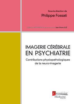 Couverture de l'ouvrage Imagerie cérébrale en psychiatrie