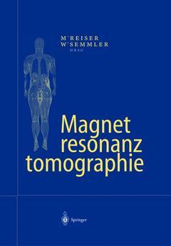 Couverture de l'ouvrage Magnetresonanztomographie (3rd ed )