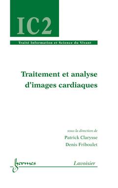 Couverture de l'ouvrage Traitement et analyse d'images cardiaques