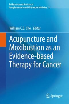 Couverture de l'ouvrage Acupuncture and moxibustion as an evidence-based therapy for cancer