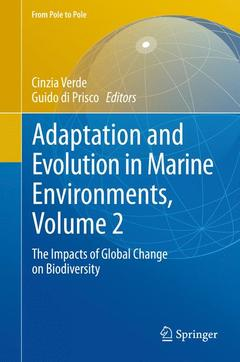 Couverture de l'ouvrage Adaptation and evolution in marine environments, vol 2