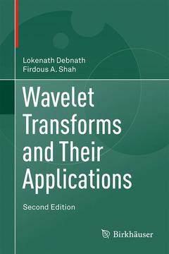 Couverture de l'ouvrage Wavelet Transforms and Their Applications
