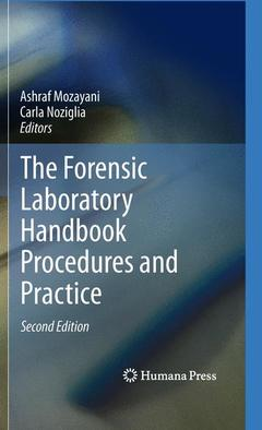 Couverture de l'ouvrage The Forensic Laboratory Handbook Procedures and Practice