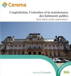 Couverture de l'ouvrage L'exploitation, l'entretien et la maintenance des bâtiments publics