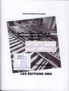 Couverture de l'ouvrage Synthèse des outils de la maîtrise statistique des procédés