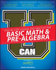 Couverture de l'ouvrage U Can: Basic Math & Pre-Algebra For Dummies