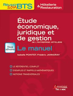 Couverture de l'ouvrage Étude économique, juridique et de gestion de l'entreprise hôtelière