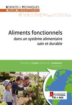 Couverture de l'ouvrage Aliments fonctionnels dans un système alimentaire sain et durable