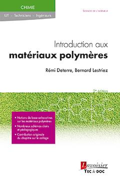 Couverture de l'ouvrage Introduction aux matériaux polymères (2° Éd.)