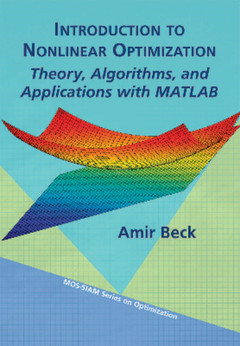 Couverture de l'ouvrage Introduction to Nonlinear Optimization Theory, Algorithms, and Applications with MATLAB