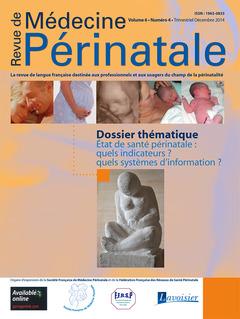 Couverture de l'ouvrage Revue de Médecine Périnatale Vol. 6 N°4