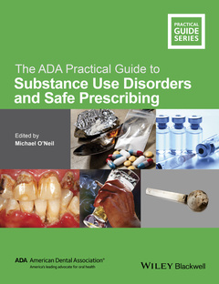 Cover of the book The ADA Practical Guide to Substance Use Disorders and Safe Prescribing