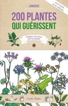 Couverture de l'ouvrage 200 plantes qui guérissent