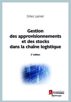 Couverture de l'ouvrage Gestion des approvisionnements et des stocks dans la chaîne logistique