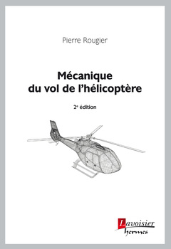Couverture de l'ouvrage Mécanique du vol de l'hélicoptère