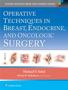 Couverture de l'ouvrage Operative Techniques in Breast, Endocrine, and Oncologic Surgery