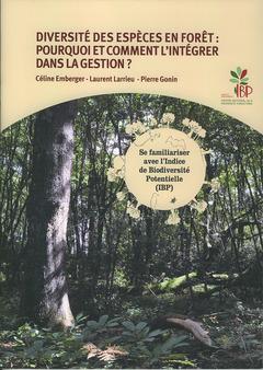 Couverture de l'ouvrage Diversité des espèces en forêt : pourquoi et comment l'intégrer dans la gestion ?