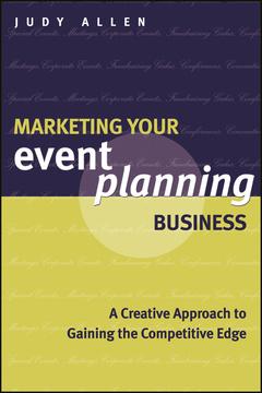 Couverture de l'ouvrage Marketing Your Event Planning Business