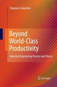 Couverture de l'ouvrage Beyond world-class productivity: industrial engineering practice and theory (hardback)