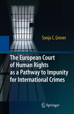 Couverture de l'ouvrage The European Court of Human Rights as a Pathway to Impunity for International Crimes