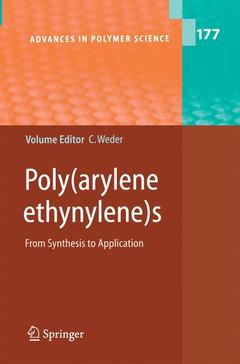 Cover of the book Poly(Arylene Ethynylenes) : From synthesis to application, (Advances in polymer science, Vol. 177)