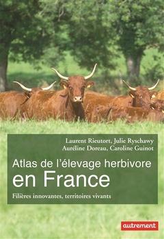 Couverture de l'ouvrage Atlas de l'Élevage Herbivore en France