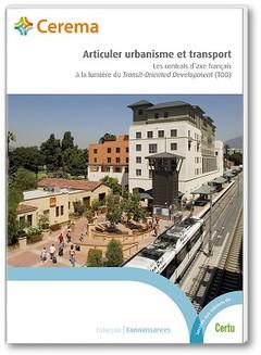 Couverture de l'ouvrage Articuler urbanisme et transports
