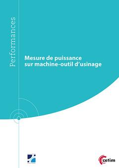 Couverture de l'ouvrage Mesure de puissance sur machine-outil d'usinage (9Q240)