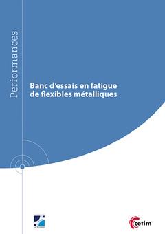 Couverture de l'ouvrage Banc d'essais en fatigue de flexibles métalliques (9Q241)