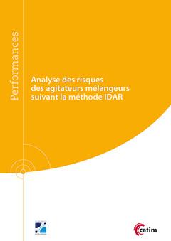Couverture de l'ouvrage Analyse des risques des agitateurs mélangeurs suivant la méthode IDAR (9Q244)