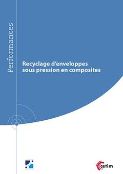 Couverture de l'ouvrage Recyclage d'enveloppes sous pression en composites (9Q248)