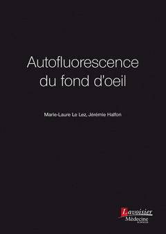Couverture de l'ouvrage Autofluorescence du fond d'œil