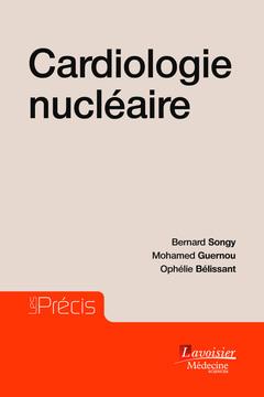 Couverture de l'ouvrage Cardiologie nucléaire