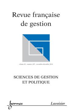 Couverture de l'ouvrage Revue française de gestion Volume 40 N° 245/Novembre-Décembre 2014