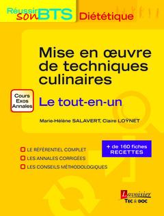 Couverture de l'ouvrage Mise en oeuvre de techniques culinaires - Le tout-en-un