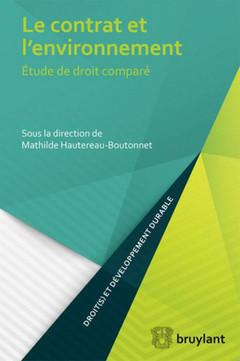 Couverture de l'ouvrage Le contrat et l'environnement