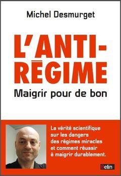 L'anti-régime DESMURGET Michel